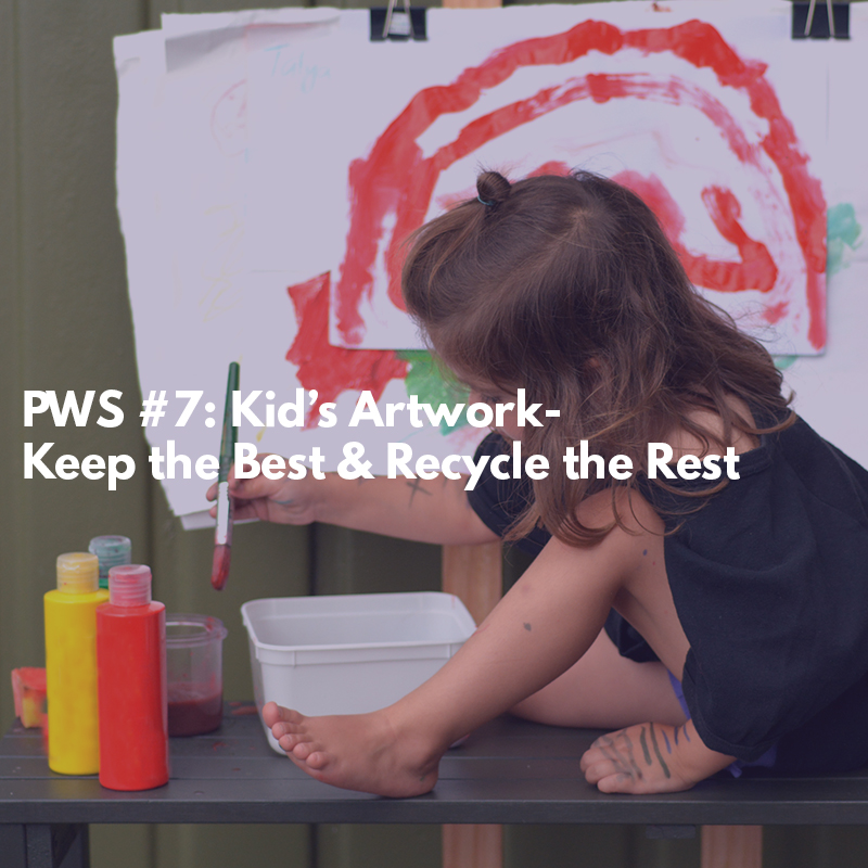 Kid's Artwork- Keep the Best & Recycle the Rest