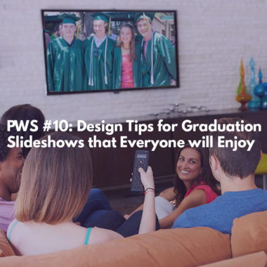 Design Tips for Graduation Slideshows